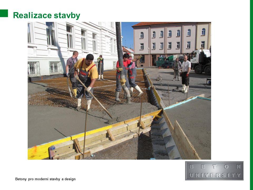 Realizace stavby Betony pro moderní stavby a design