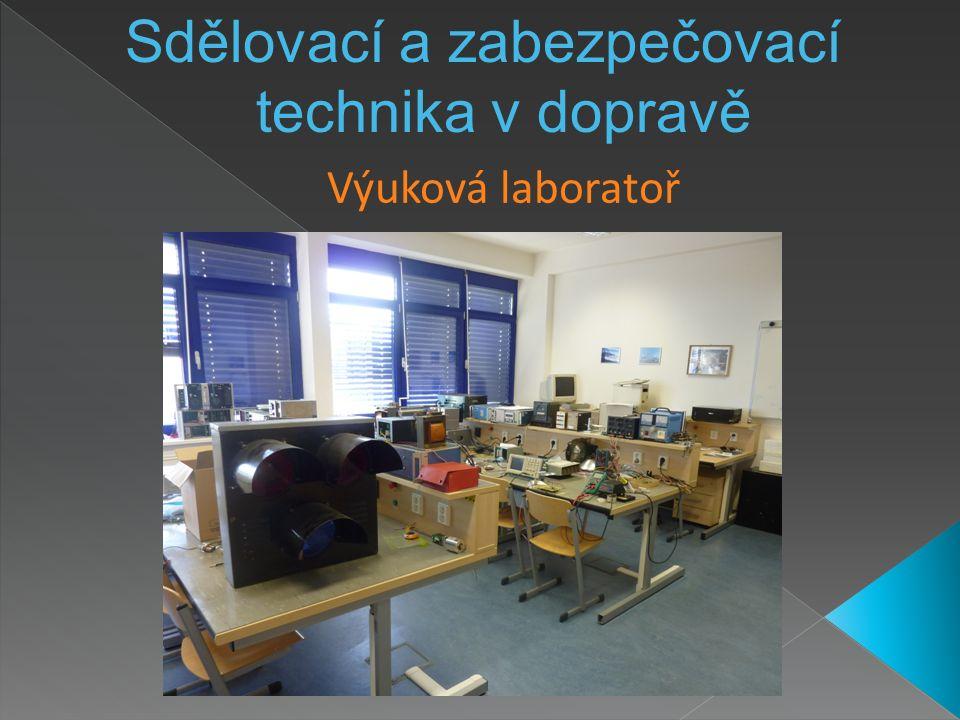 Výuková laboratoř Sdělovací a zabezpečovací technika v dopravě