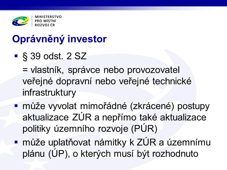Oprávněný investor  § 39 odst.