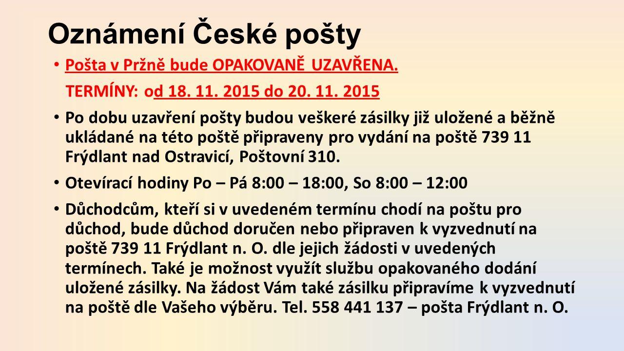 Oznámení České pošty Pošta v Pržně bude OPAKOVANĚ UZAVŘENA.