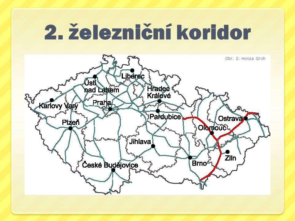 2. železniční koridor Obr. 2: Honza Groh