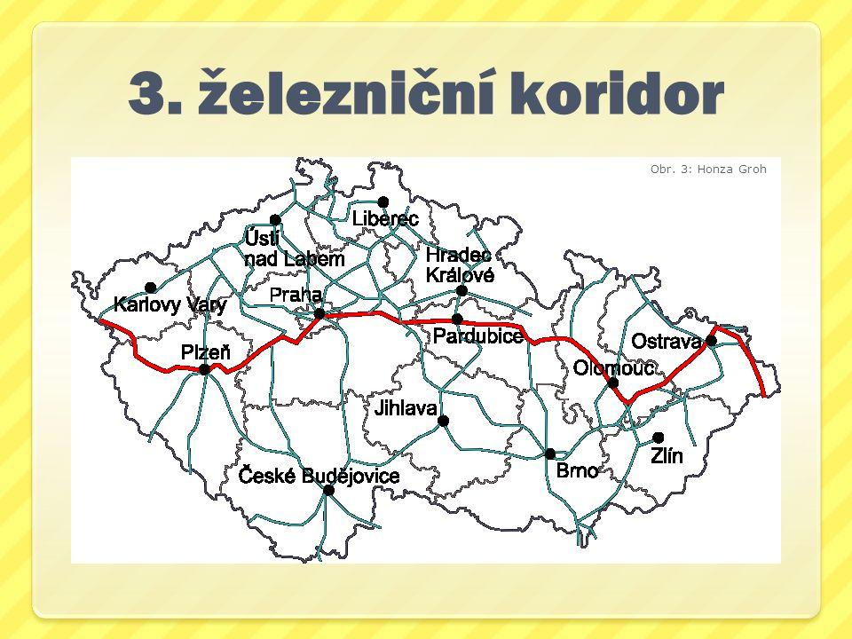 3. železniční koridor Obr. 3: Honza Groh