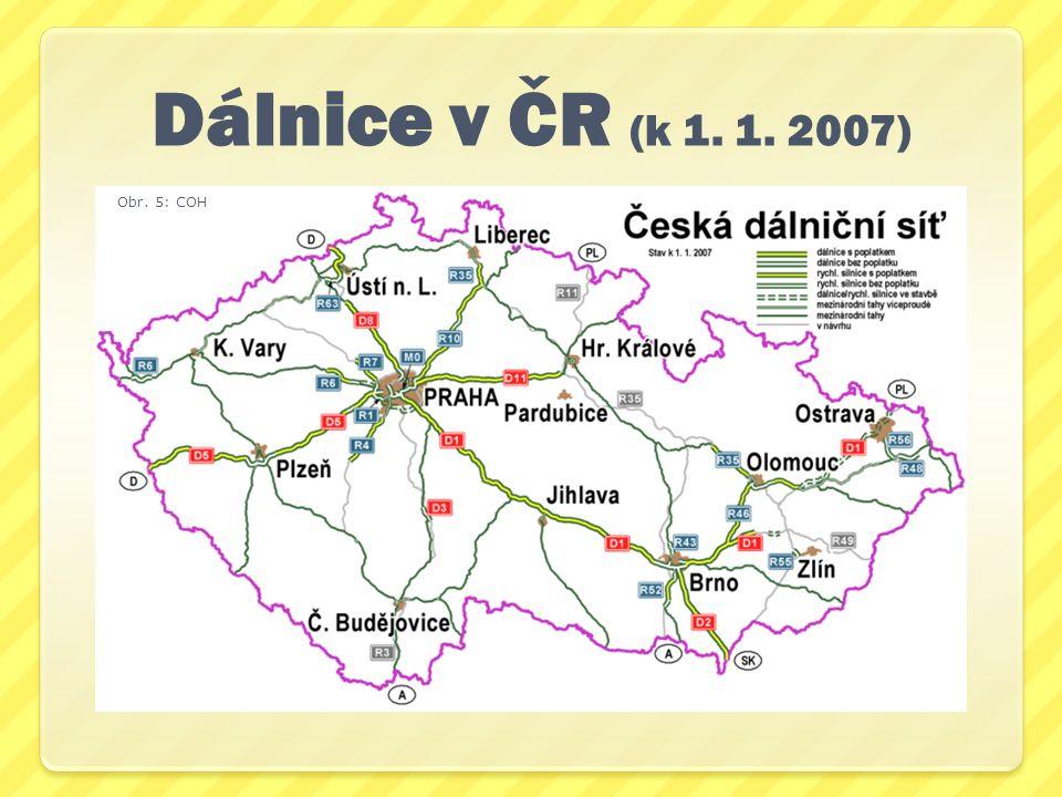 Dálnice v ČR (k 1. 1. 2007) Obr. 5: COH