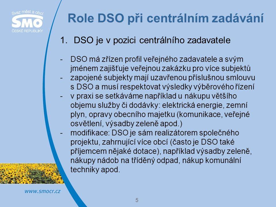 Role DSO při centrálním zadávání 6 2.DSO organizuje pro své členy marketingový průzkum trhu -role DSO je koordinační - rozhodnutí je na jednotlivých obcích, obce nejsou vázány -žádný zapojený subjekt (objemově) nepřekračuje limit předpokládané hodnoty pro zadávání dle zákona o zadávání veřejných zakázek (veřejné zakázky malého rozsahu) -svazek zajišťuje pro více zapojených subjektů související administrativu a management