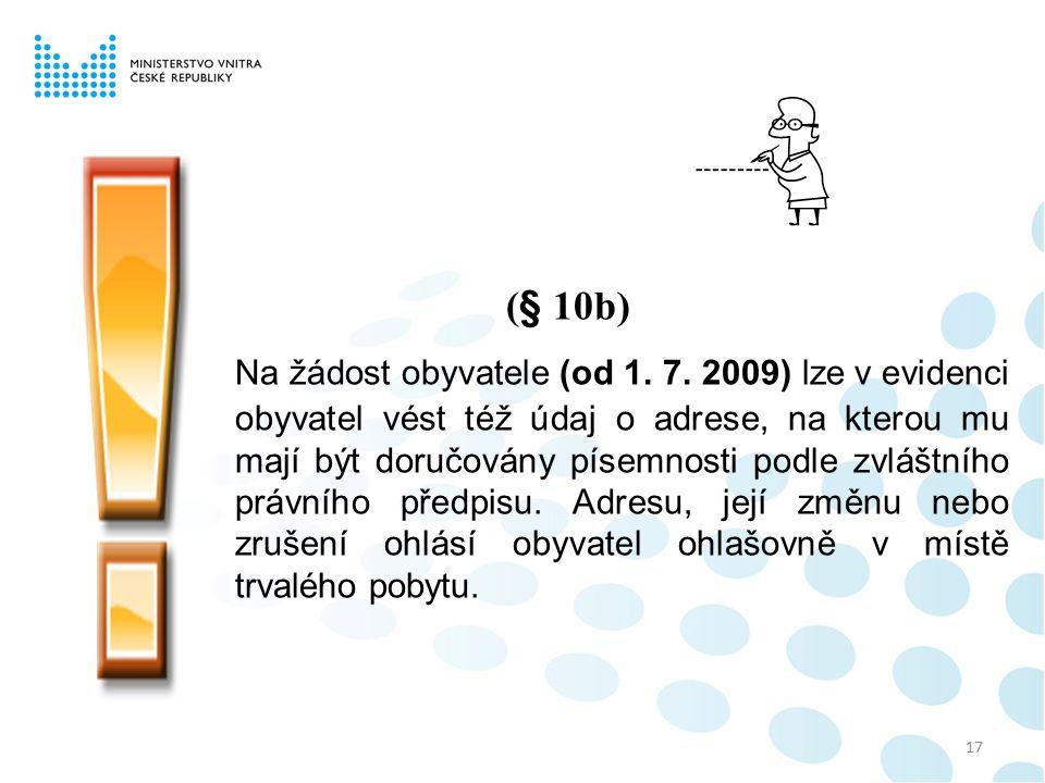17 (§ 10b) Na žádost obyvatele (od 1. 7.