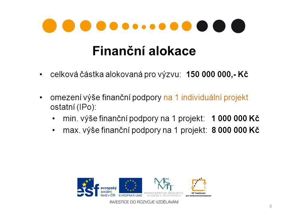 Finanční alokace celková částka alokovaná pro výzvu: 150 000 000,- Kč omezení výše finanční podpory na 1 individuální projekt ostatní (IPo): min. výše