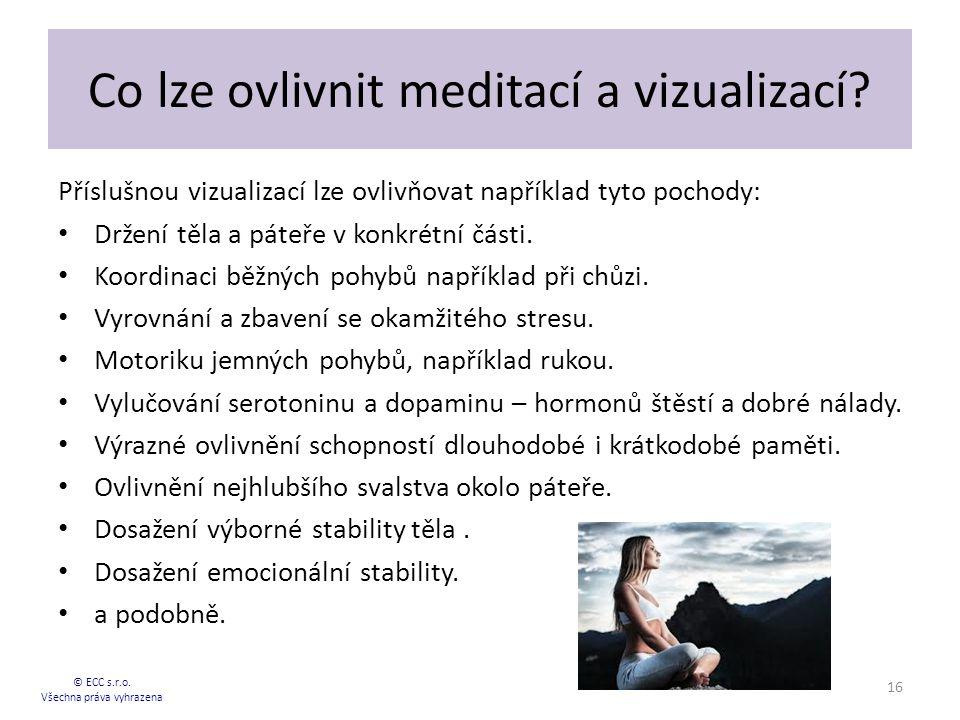 Co lze ovlivnit meditací a vizualizací.