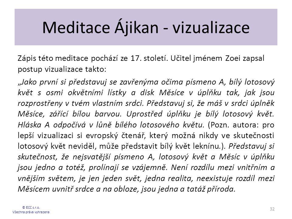 Meditace Ájikan - vizualizace Zápis této meditace pochází ze 17.