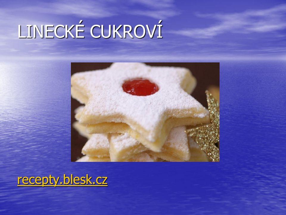 LINECKÉ CUKROVÍ recepty.blesk.czrecepty.blesk.cz recepty.blesk.cz recepty.blesk.cz