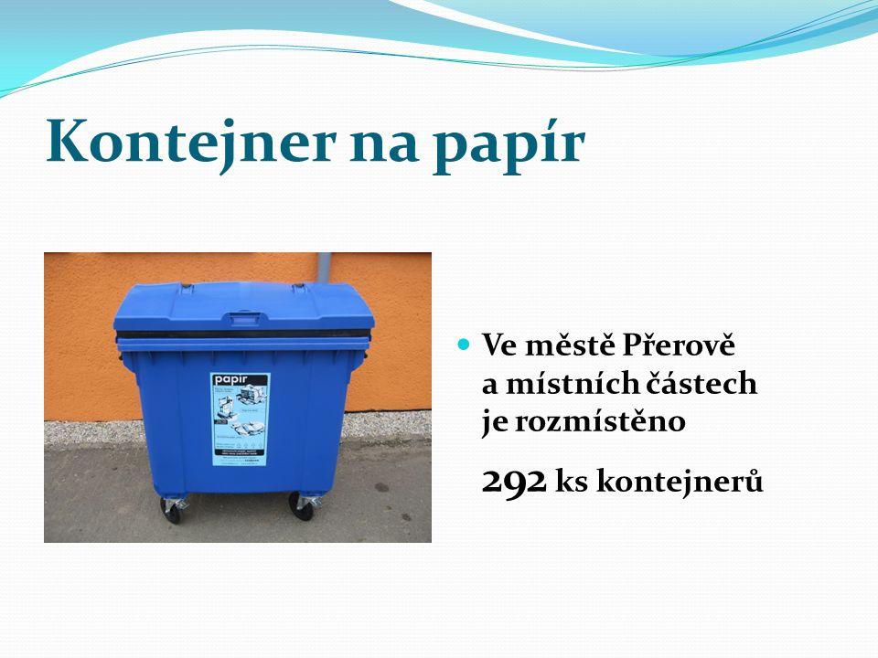Kontejner na papír Ve městě Přerově a místních částech je rozmístěno 292 ks kontejnerů