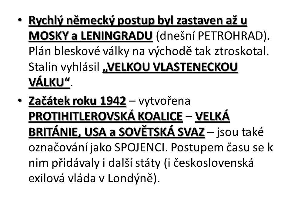 """Rychlý německý postup byl zastaven až u MOSKY a LENINGRADU """"VELKOU VLASTENECKOU VÁLKU Rychlý německý postup byl zastaven až u MOSKY a LENINGRADU (dnešní PETROHRAD)."""
