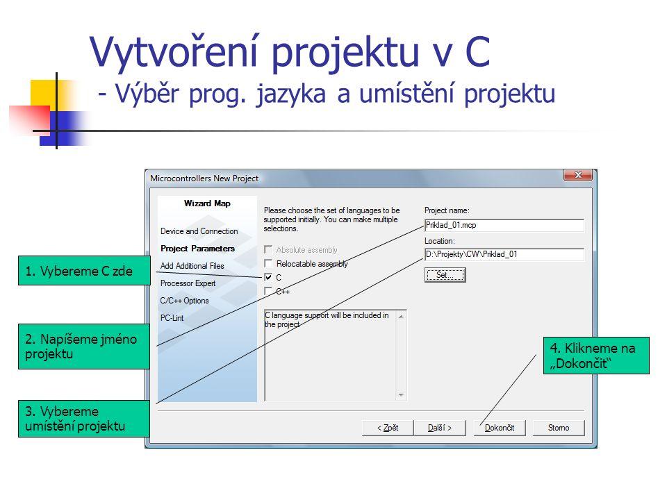 Vytvoření projektu v C - Výběr prog. jazyka a umístění projektu 3.