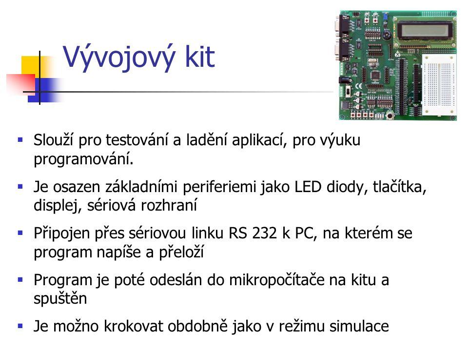 Vývojový kit  Slouží pro testování a ladění aplikací, pro výuku programování.