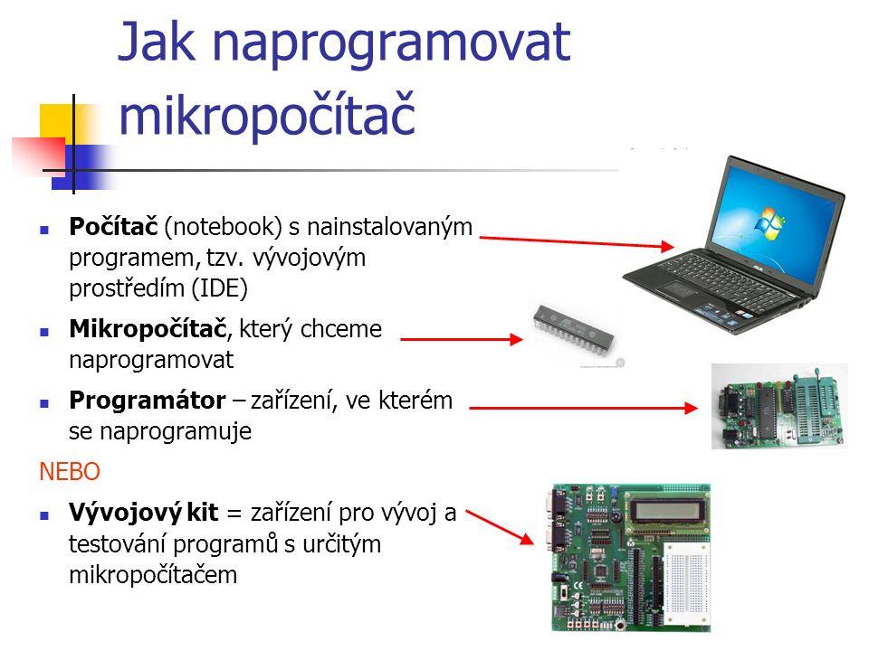 Jak naprogramovat mikropočítač Počítač (notebook) s nainstalovaným programem, tzv.