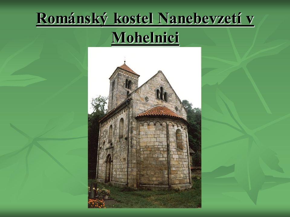 Románský kostel Nanebevzetí v Mohelnici