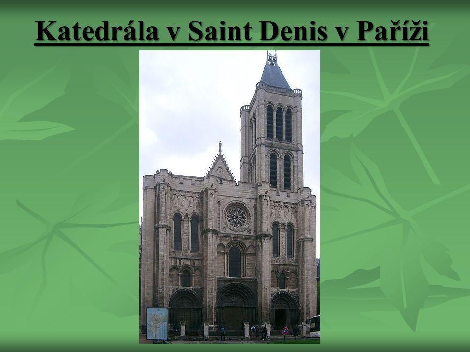Katedrála v Saint Denis v Paříži