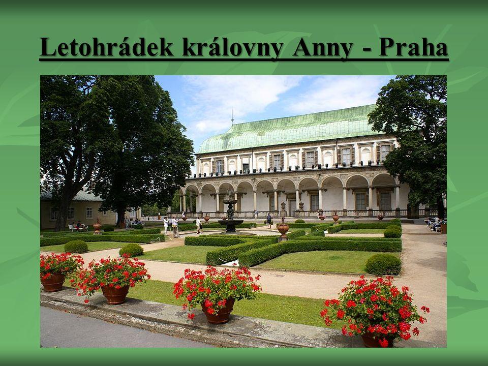 Letohrádek královny Anny - Praha
