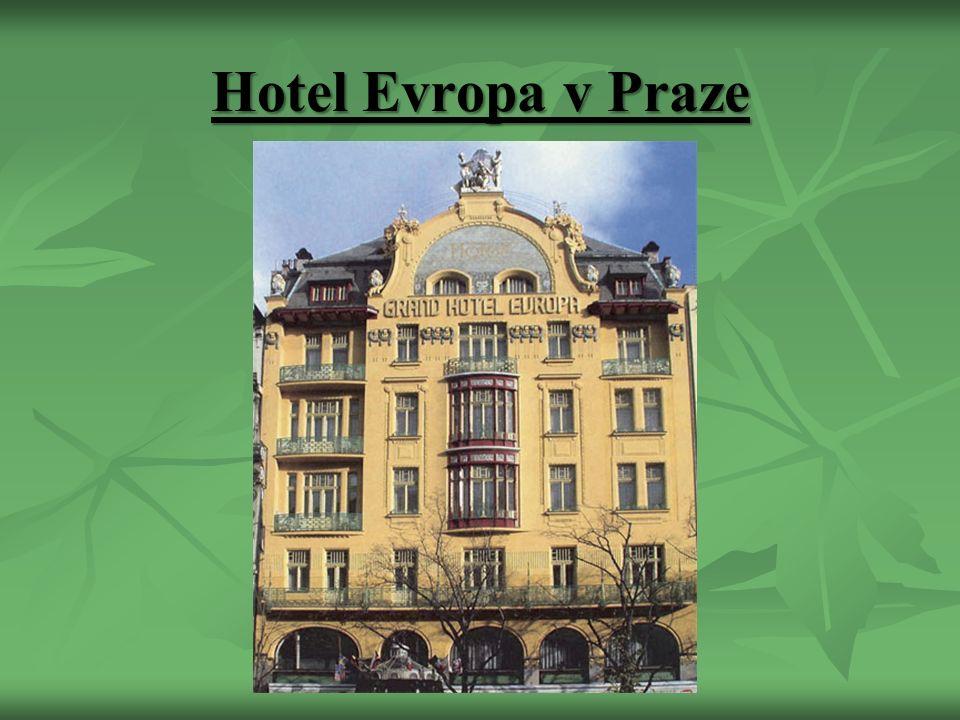 Hotel Evropa v Praze