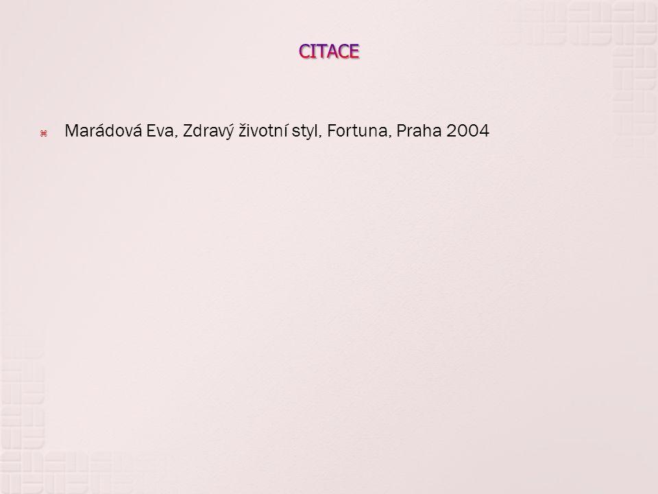 Marádová Eva, Zdravý životní styl, Fortuna, Praha 2004