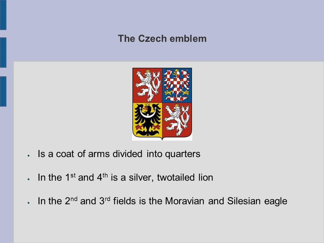 The Czech anthem – Kde domov můj.Where is my home.