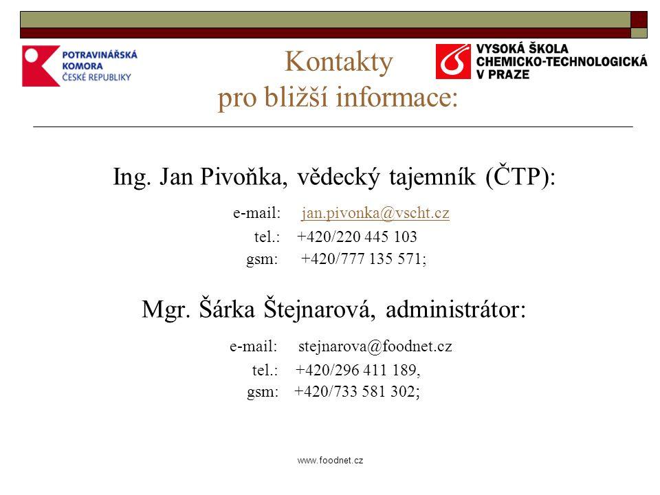 www.foodnet.cz Kontakty pro bližší informace: Ing.