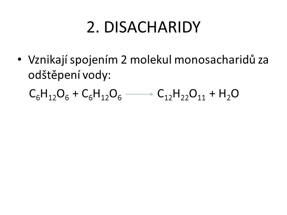 Významné disacharidy SACHARÓZA (= řepný, třtinový cukr) C 12 H 22 O 11 Vznik: spojením molekul glukózy a fruktózy Výskyt: v bulvách řepy cukrovky (20%) ve stéblech cukrové třtiny ve sladkém ovoci