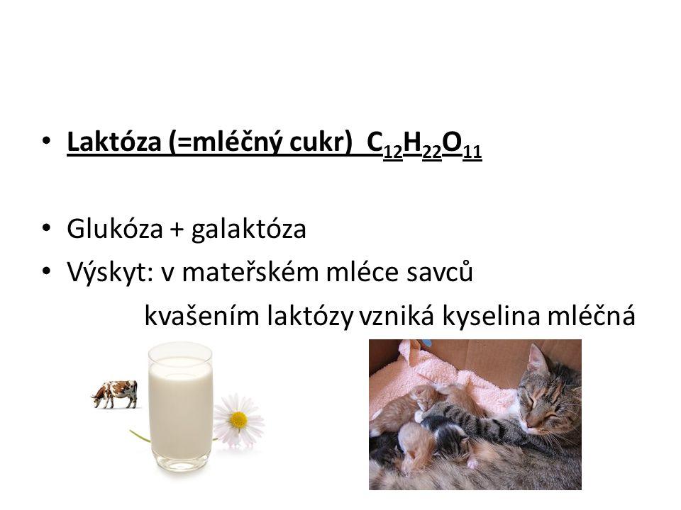 Maltóza (=sladový cukr) C 12 H 22 O 11 Výskyt: vzniká rozkladem škrobu v klíčících obilkách (SLAD = naklíčené a usušené obilky ječmene) Využití: Vaření piva = slad + chmelové výtažky + kvasinky