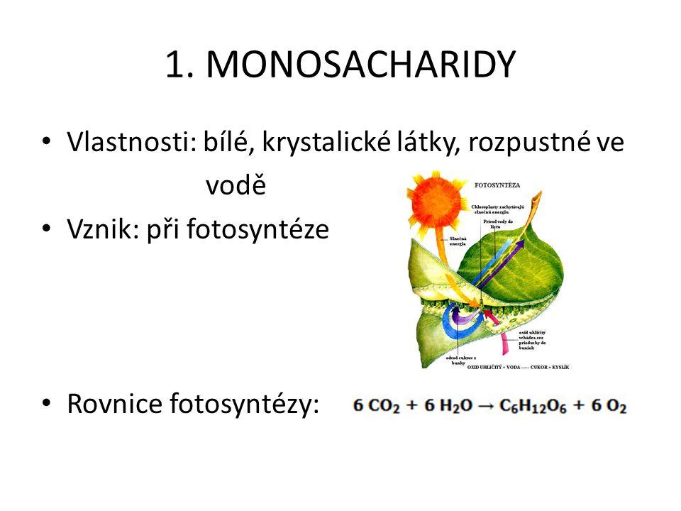"""Významné monosacharidy: GLUKÓZA (= hroznový cukr) Výskyt: v ovoci a v medu (vznik fotosyntéza) v krvi živočichů (zdroj energie) Využití: výroba organických sloučenin výroba cukrovinek umělá výživa (""""kapačky )"""