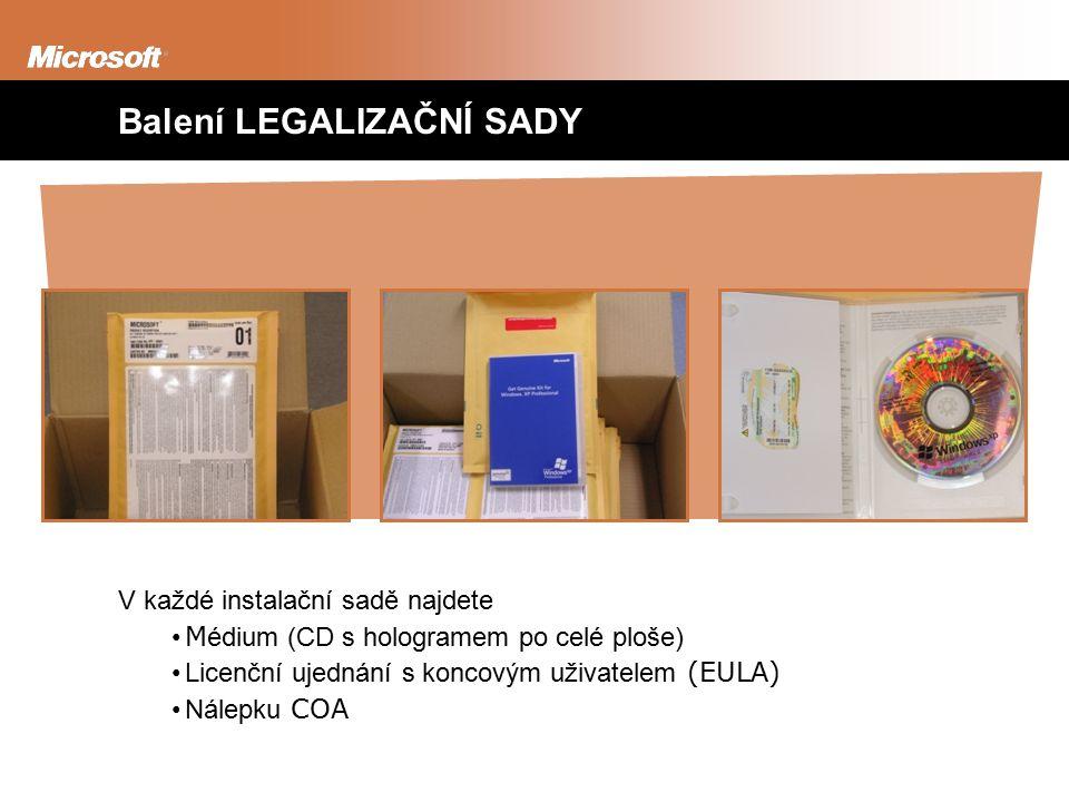 Balení LEGALIZAČNÍ SADY V každé instalační sadě najdete M édium (CD s hologramem po celé ploše) Licenční ujednání s koncovým uživatelem (EULA) Nálepku COA