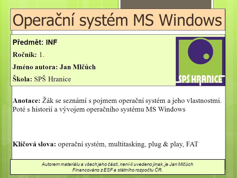 MS Windows 2000  návaznost na Windows NT  podpora plug & play a přenosných počítačů (to NT neumělo)  víceuživatelský systém  každý uživatel má své vlastní prostředí  podporují všechny síťové protokoly  peer to peer spolupráce  připojení k serverům Windows, Novell a Unix  dvě verze: Windows 2000 Professional  trochu omezené Windows 2000 Server