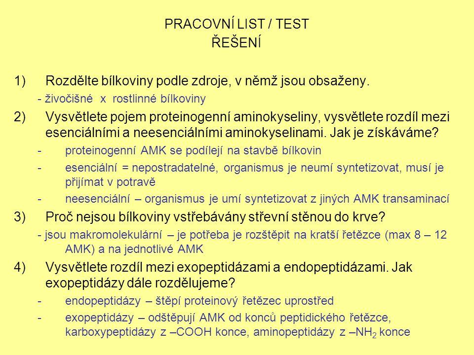 PRACOVNÍ LIST / TEST ŘEŠENÍ 1)Rozdělte bílkoviny podle zdroje, v němž jsou obsaženy.
