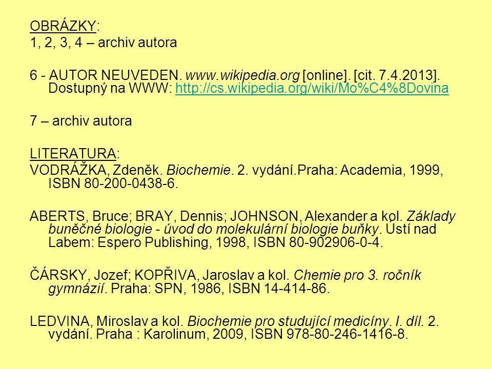 OBRÁZKY: 1, 2, 3, 4 – archiv autora 6 - AUTOR NEUVEDEN.