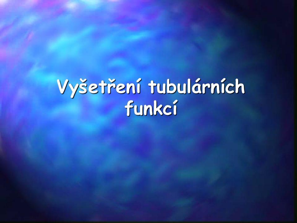 Vyšetření tubulárních funkcí