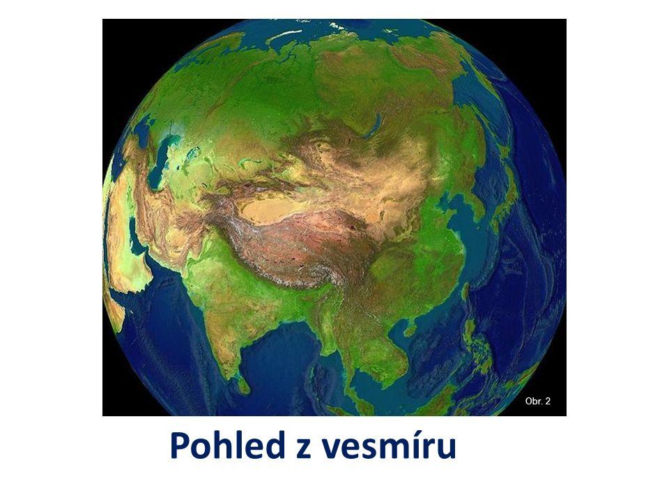 Pohled z vesmíru Obr. 2