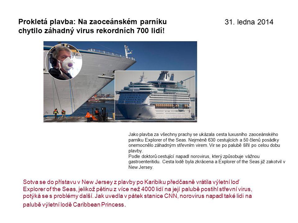 Prokletá plavba: Na zaoceánském parníku chytilo záhadný virus rekordních 700 lidí.