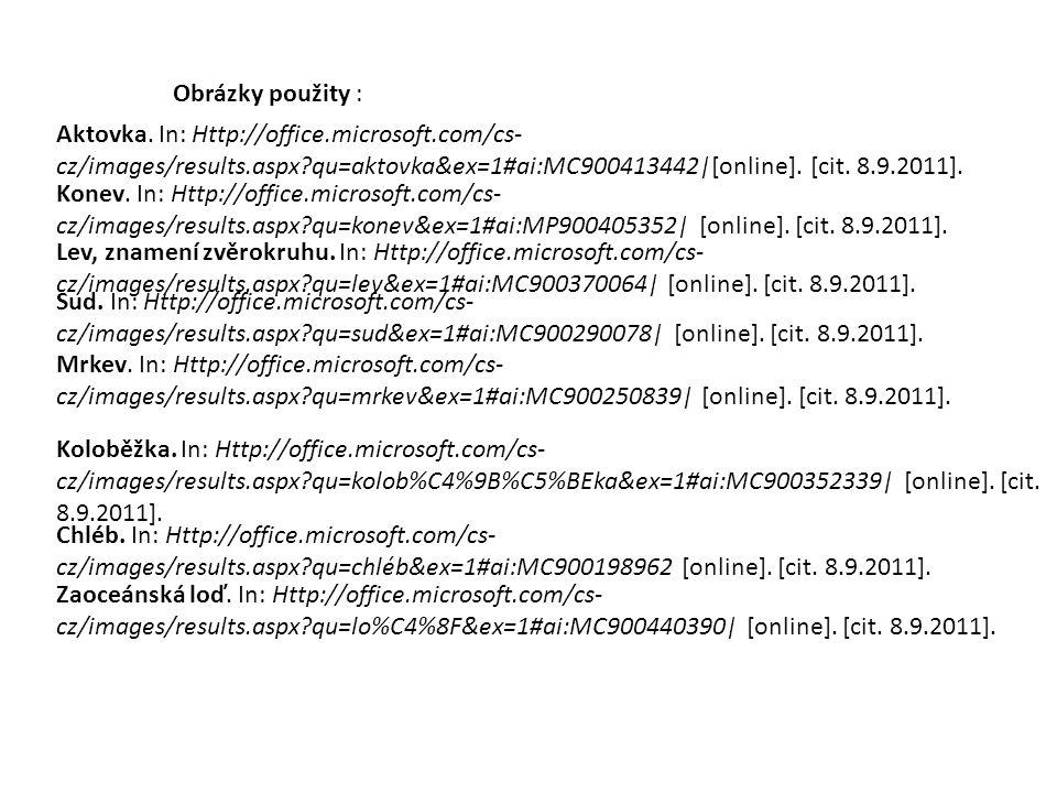 Hrad :Http://office.microsoft.com/cs- cz/images/results.aspx?qu=hrad&ex=1#ai:MC900360043 [online].