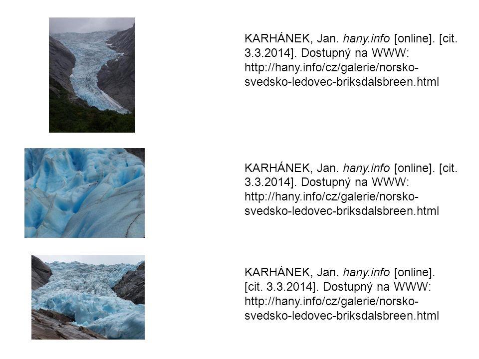 KARHÁNEK, Jan. hany.info [online]. [cit. 3.3.2014].