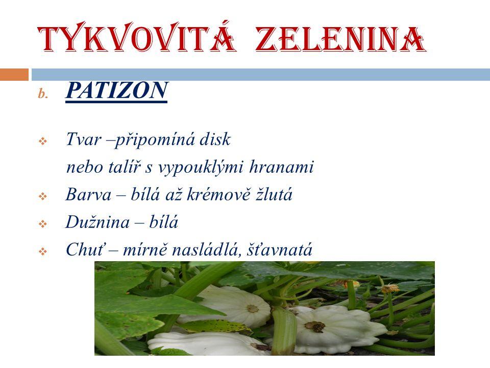 TYKVOVITÁ ZELENINA b.