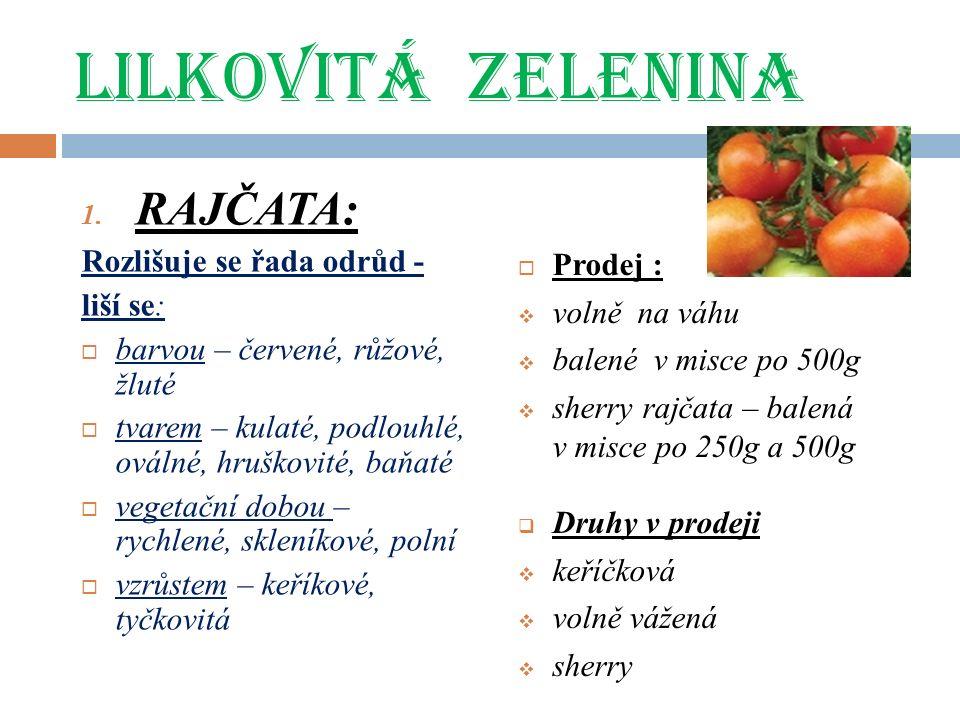 LILKOVITÁ ZELENINA 1.