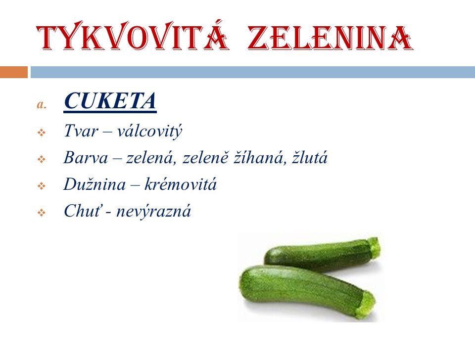 TYKVOVITÁ ZELENINA a.
