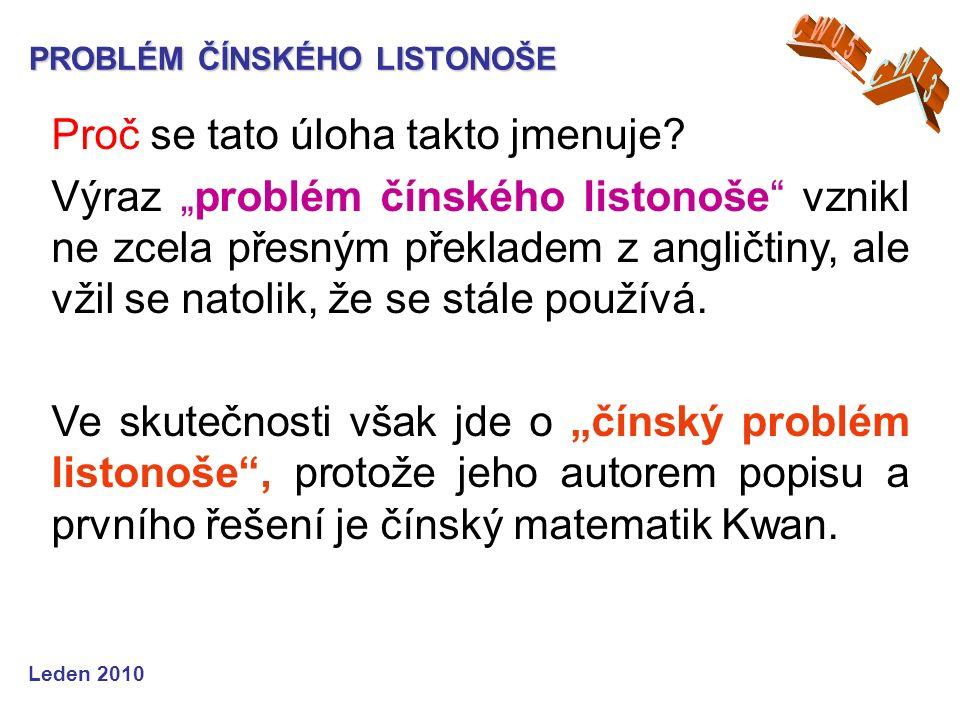 PROBLÉM ČÍNSKÉHO LISTONOŠE Matematický model duben 2011