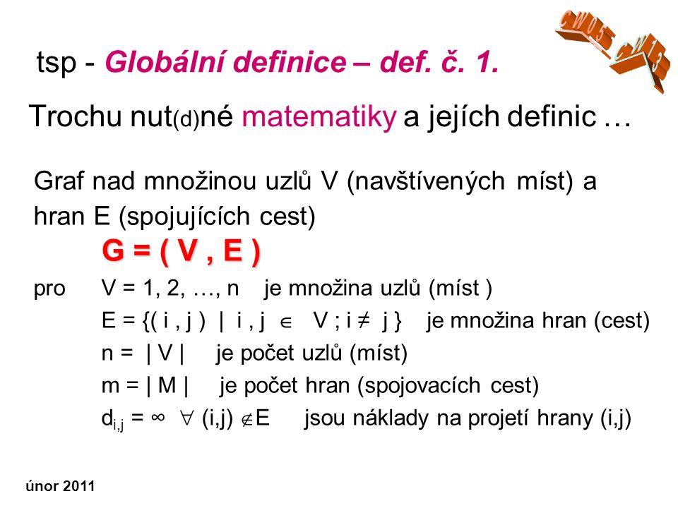 tsp - Globální definice – def.č. 1.