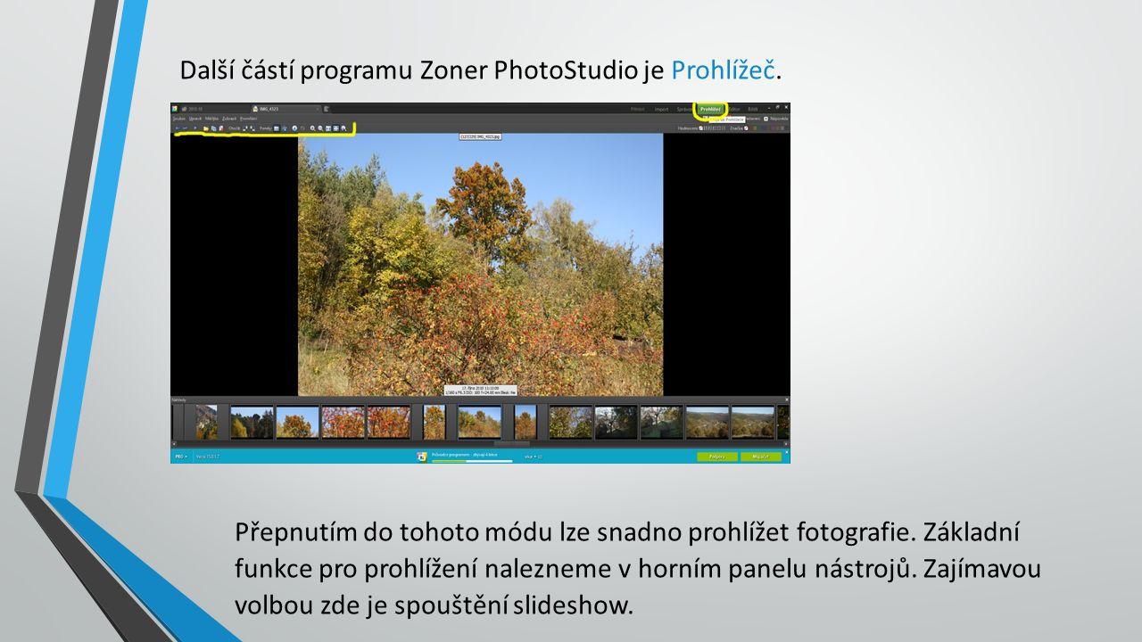 Další částí programu Zoner PhotoStudio je Prohlížeč.