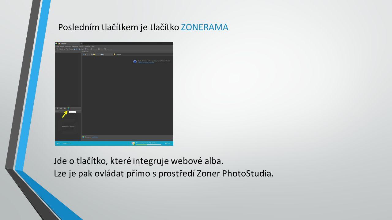 Posledním tlačítkem je tlačítko ZONERAMA Jde o tlačítko, které integruje webové alba.