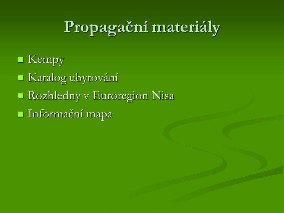 Propagační materiály Kempy Kempy Katalog ubytování Katalog ubytování Rozhledny v Euroregion Nisa Rozhledny v Euroregion Nisa Informační mapa Informační mapa