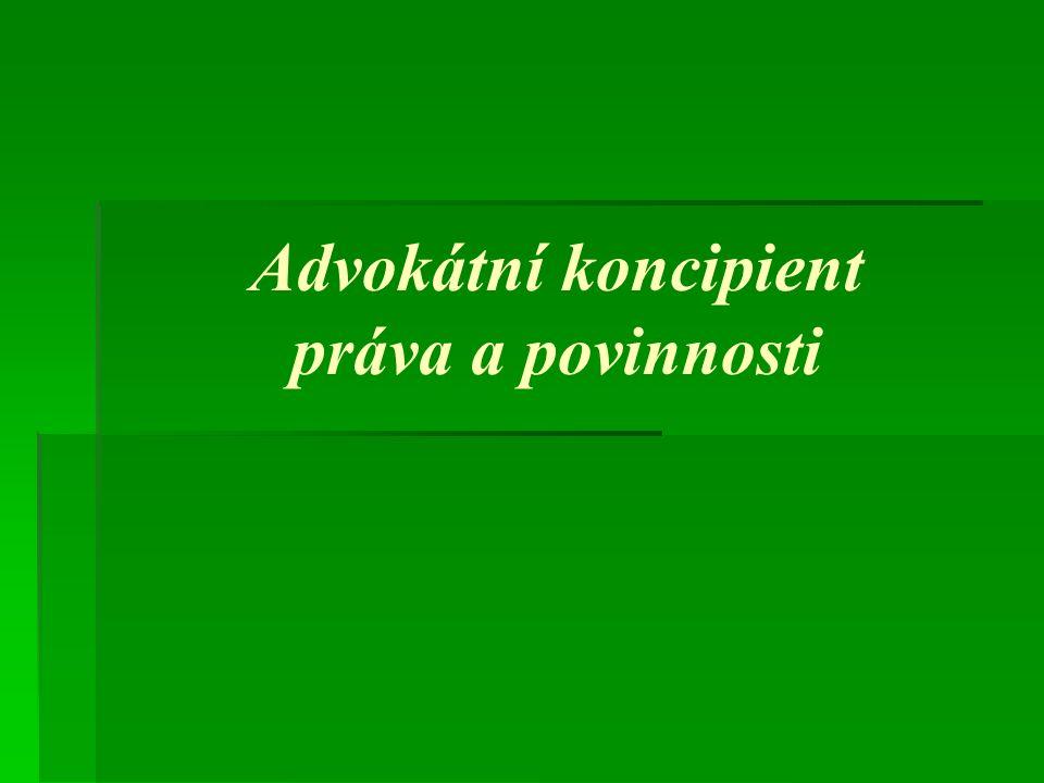 Výchova advokátních koncipientů l.1 usnesení o výchově Výchova advokátních koncipientů čl.