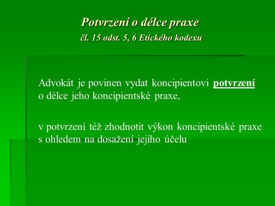 Potvrzení o délce praxe čl. 15 odst.