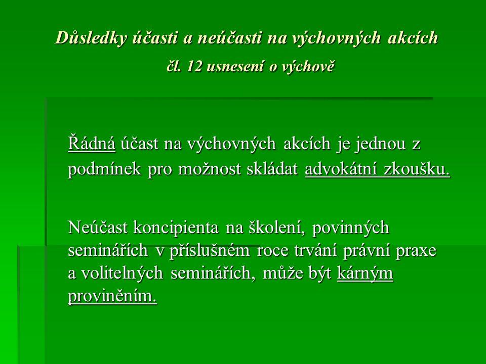 Důsledky účasti a neúčasti na výchovných akcích čl.