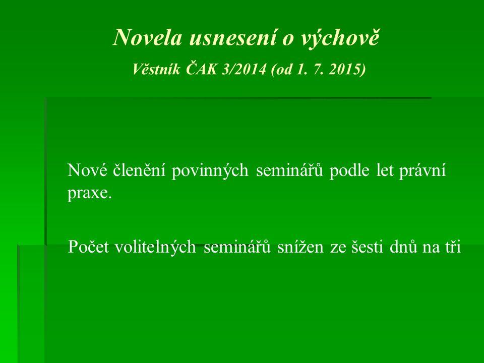 Novela usnesení o výchově Věstník ČAK 3/2014 (od 1.