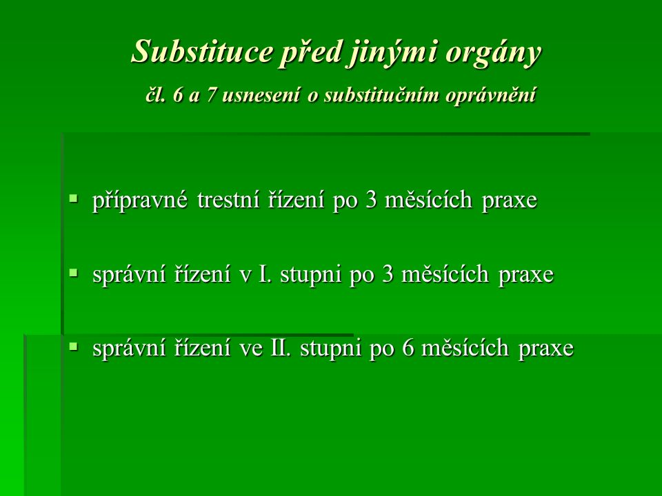 Substituce před jinými orgány čl.